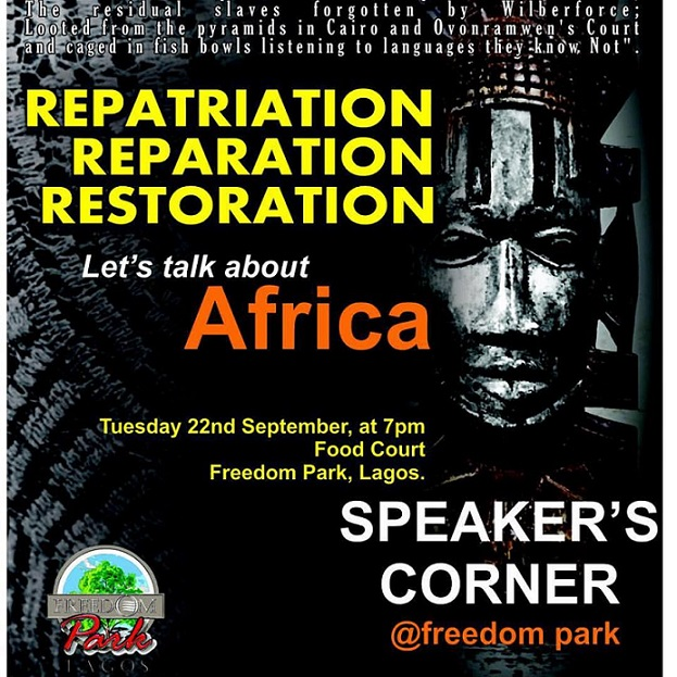 Africa for Africa;Speakers Corner Debuts at Freedom Park Lagos