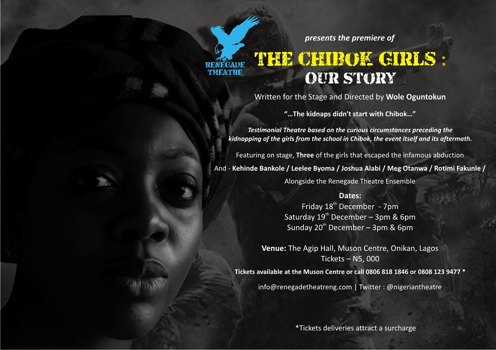 """Renegade Theatre Present """"The Chibok Girls:Our Story"""" Stage Play"""