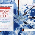 "Creating a ""Room for Three"" The Sobayo Abolore,Fashion,Art,Politics Exhibition"