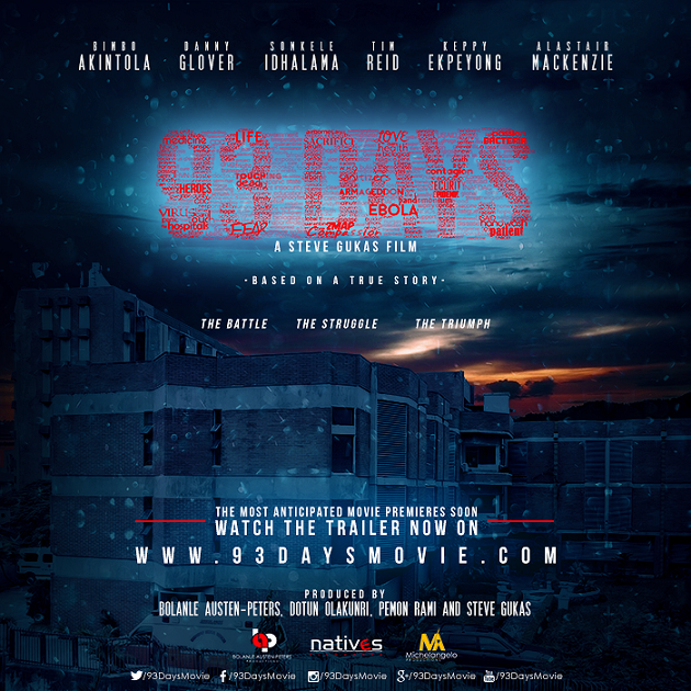 Watch Trailer for 93 Days, First-ever Movie on Ebola made in Nigeria