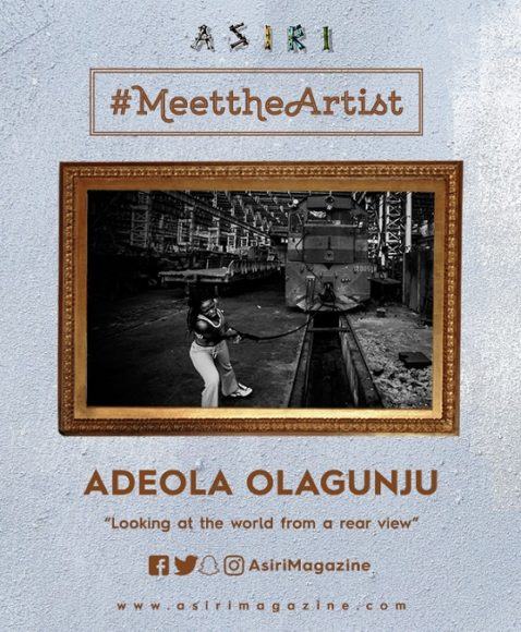 Meet The Artist: Adeola Olagunju, Looking at the World from a Rear View