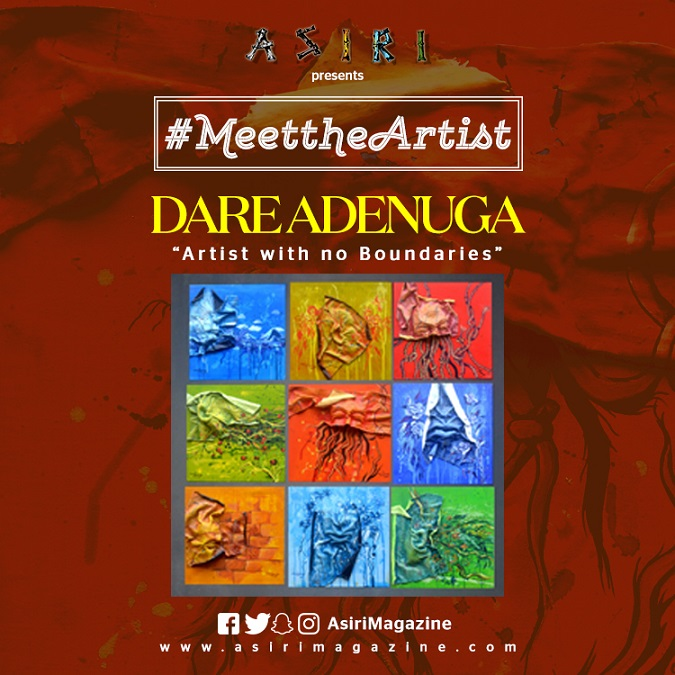 Meet The Artist:Dare Adenuga. Artist with no Boundaries