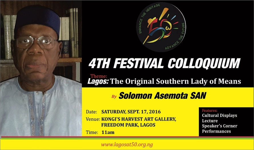 Lagos the Original Southern Lady of Means. 4th Festival Colloquium for Lagos at 50