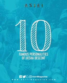 10 Famous Personalities of Ijesha Descent