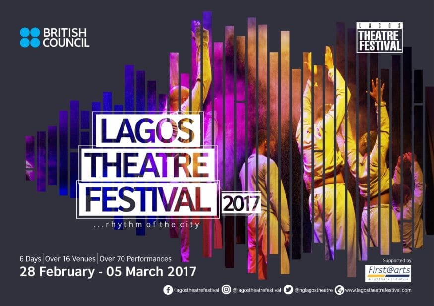 "British Council announces Lagos Theatre Festival 2017 themed ""Rhythm of the City."""