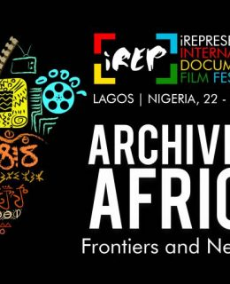 Over 60 Documentary Films to be screened at IREP Film Festival in Lagos.